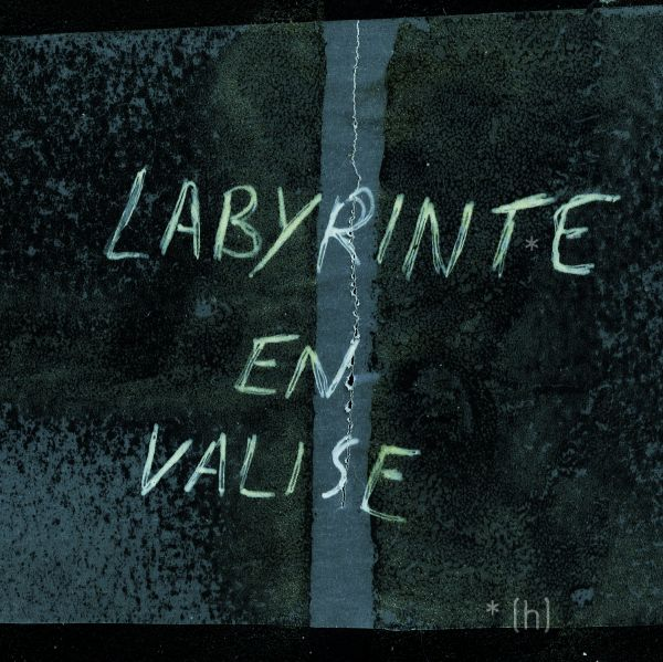 Le Labyrint*e en valise *(h)